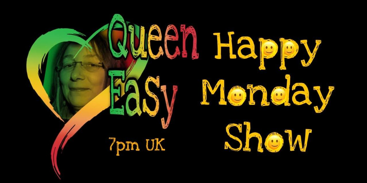 Queen Easy – Happy Monday