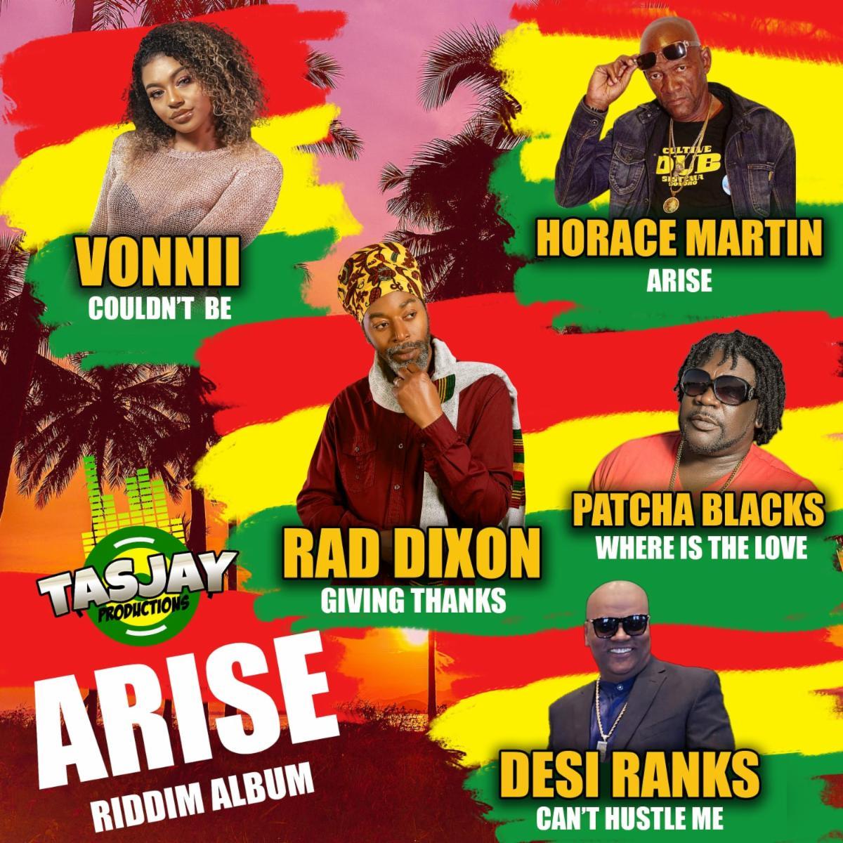 Tasjay Productions Present: Arise Riddim