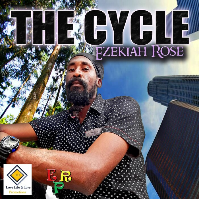 Ezekiah Rose - The Cycle