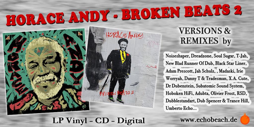 Horace Andy - Broken Beats 2 - New Album by Echo Beach