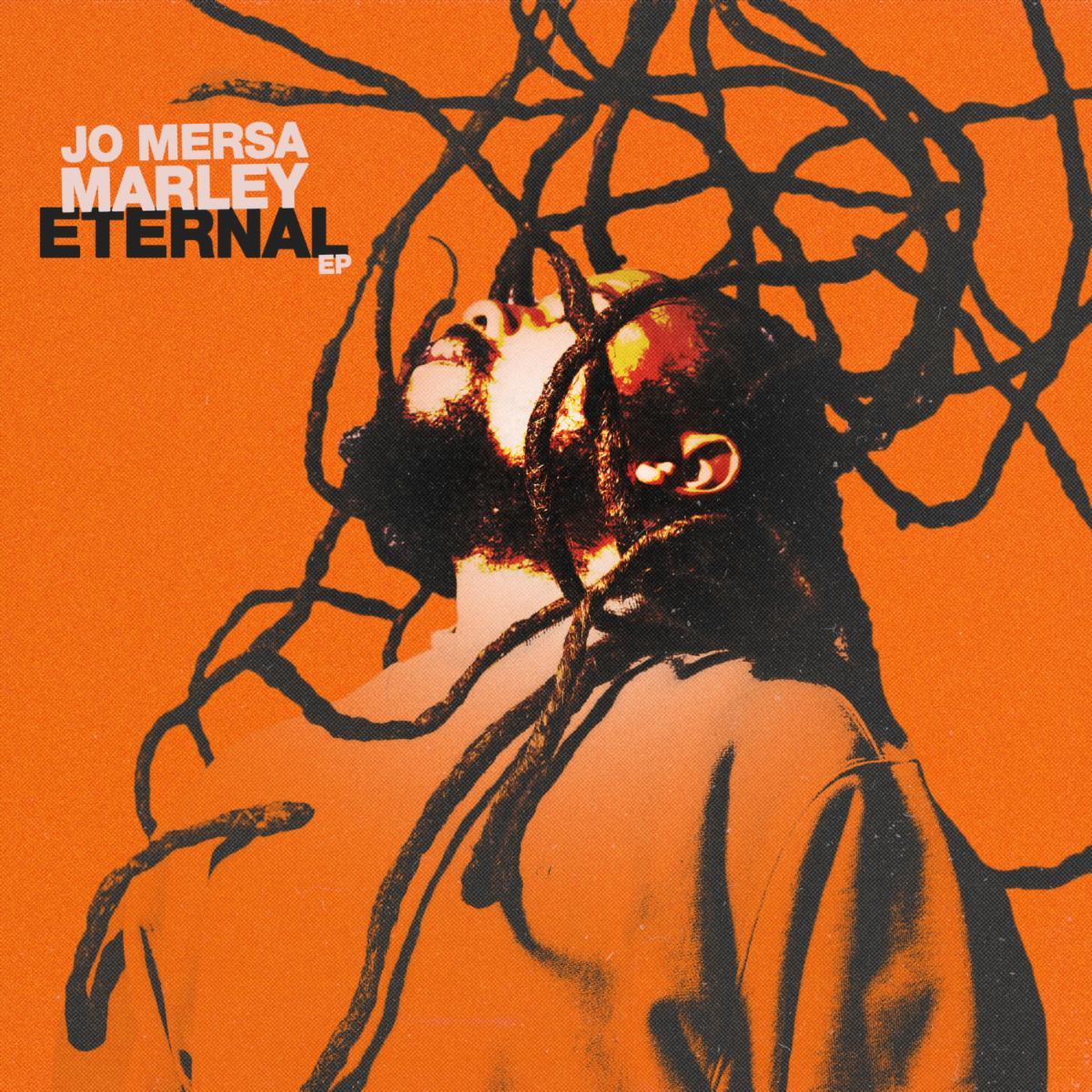 Jo Mersa Marley's New EP 'Eternal' A Fresh Take On The Link Between Reggae, Dancehall and Hip Hop