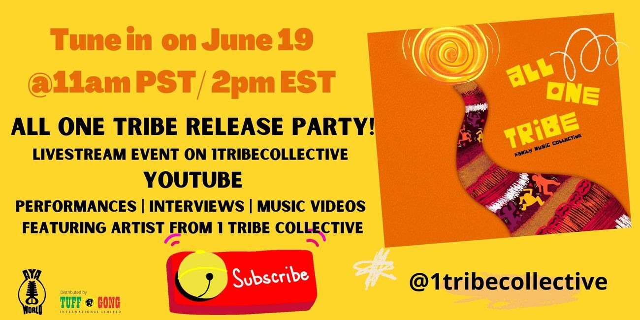ALL ONE TRIBE for Juneteenth 2021 VIRTUAL concert