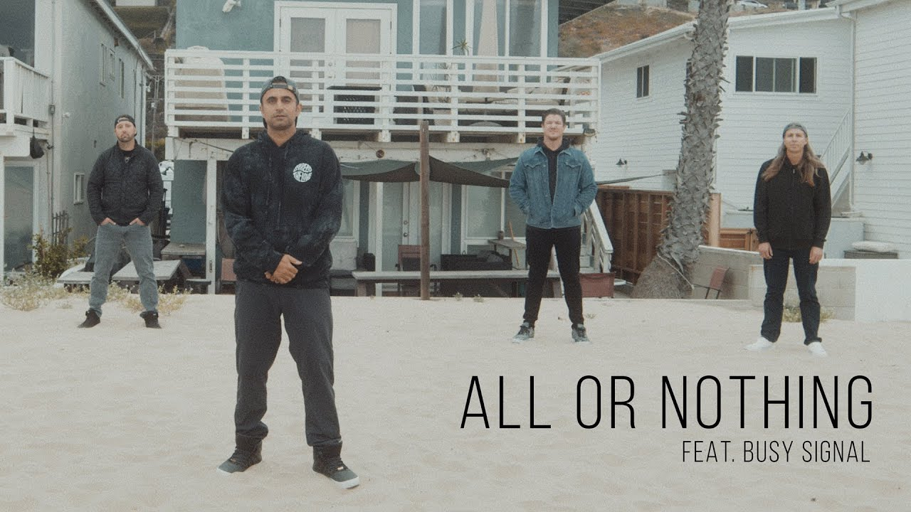 Video: Rebelution feat. Busy Signal - All or Nothing