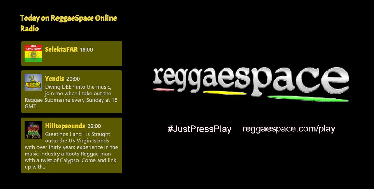 LIVE on ReggaeSpace Online Radio