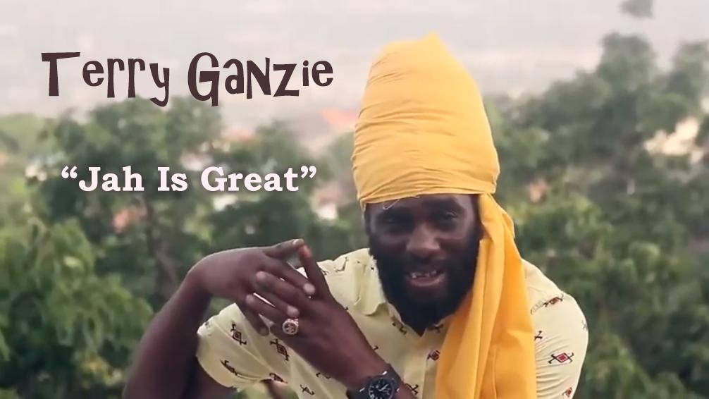 Video: Terry Ganzie - Jah Is Great