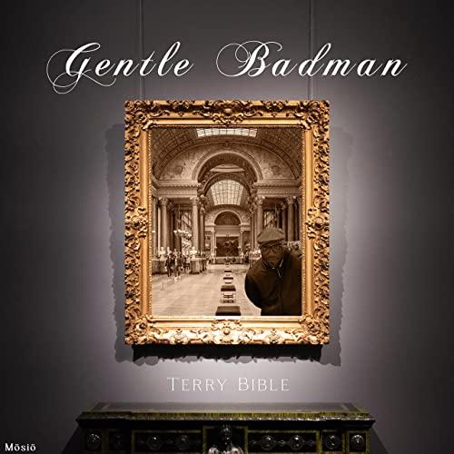 Gentle Badman - Terry Bible