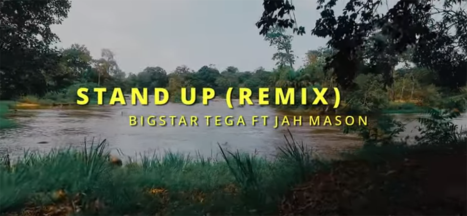 Video: Bigstar Tega - Stand Up (remix) ft Jah Mason