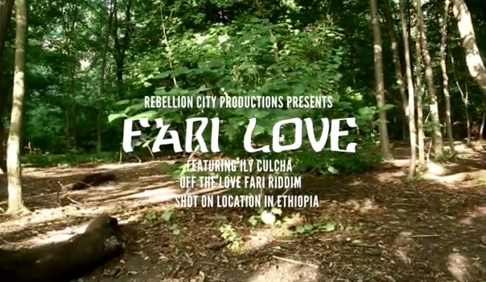 Video: Ily Culcha - Fari Love (Love Fari Riddim)