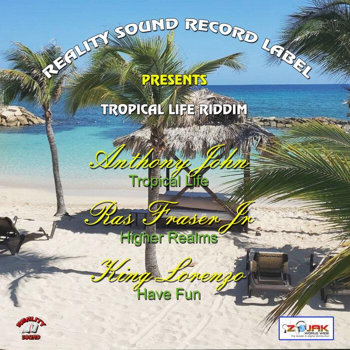 Reality Sound - Tropical Life Riddim