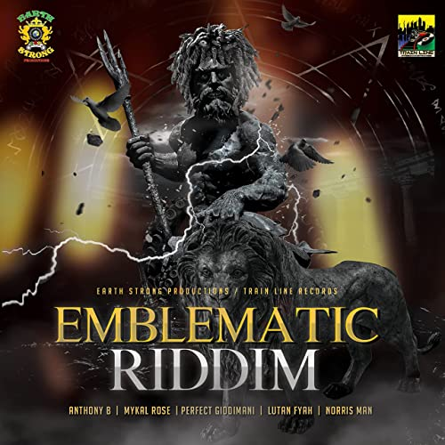 Earth Strong Productions & Train Line Records - Emblematic Riddim