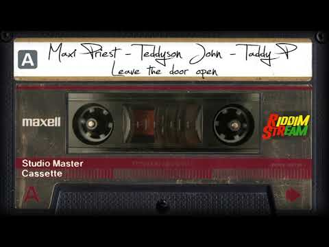 Audio: Maxi Priest, Teddyson John and Taddy P - Leave The Door Open