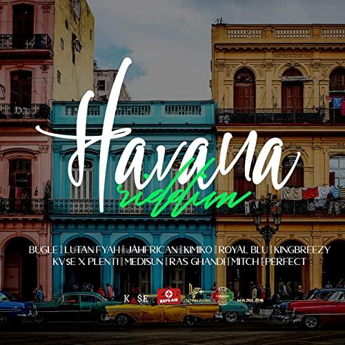 Raps-Aid Productions - Havana Riddim