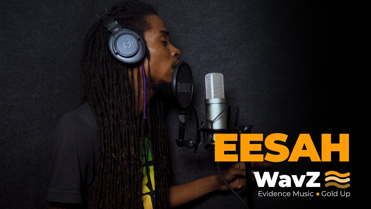 Video: Eesah   WavZ Session [Evidence Music & Gold Up]
