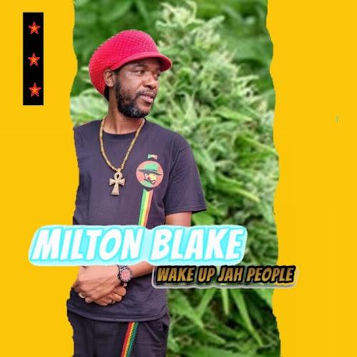 Milton Blake - Wake Up Jah People
