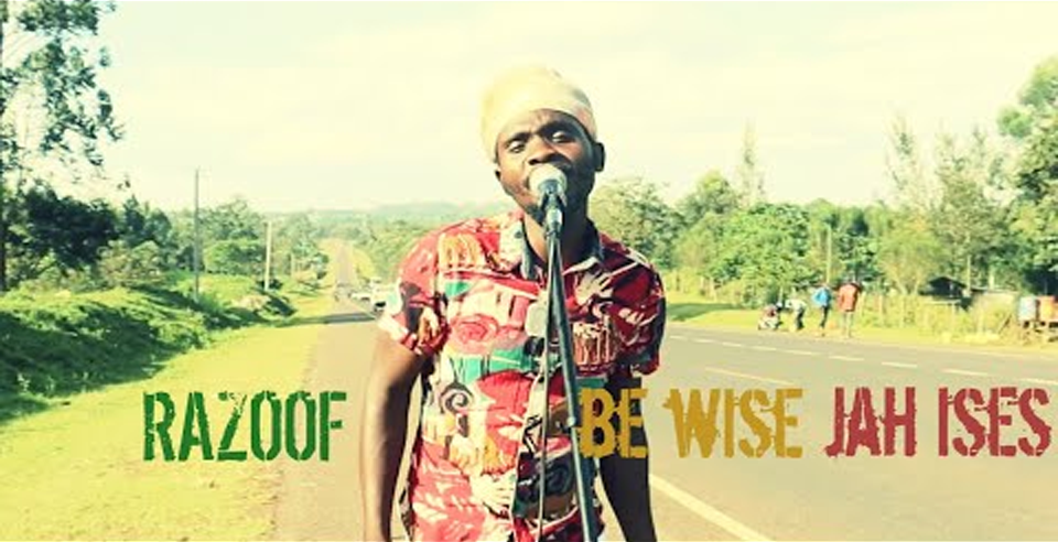 Video: Razoof - Be Wise feat. Jah Ises