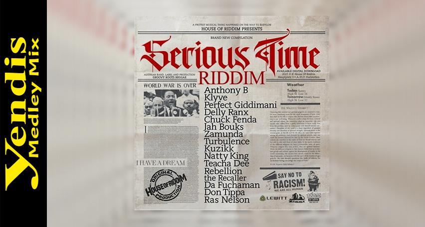 Yendis - Serious Time Riddim Medley Mix