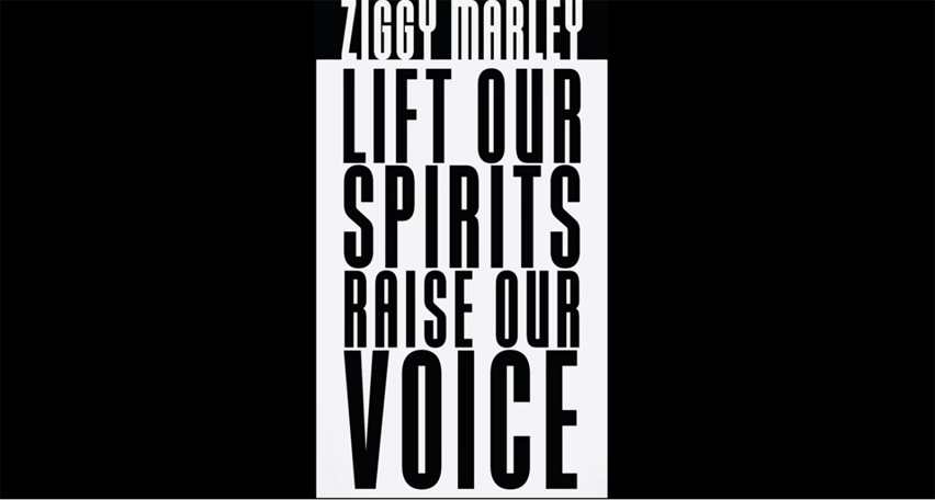 Video: Lift Our Spirits, Raise Our Voice - Ziggy Marley