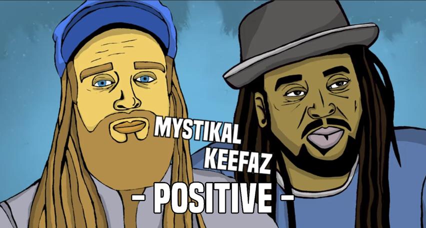 Lyrics: Positive - Keefaz & Mystikal Man