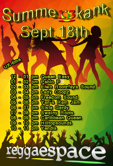 """ReggaeSpace """"SummeRSkank"""" Sat 18 Sept"""