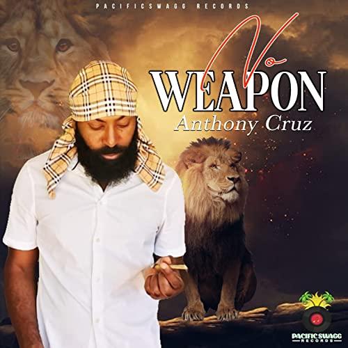 Anthony Cruz - No Weapon