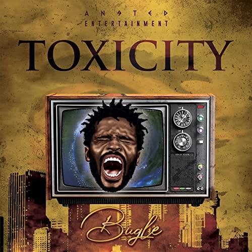 Bugle - Toxicity