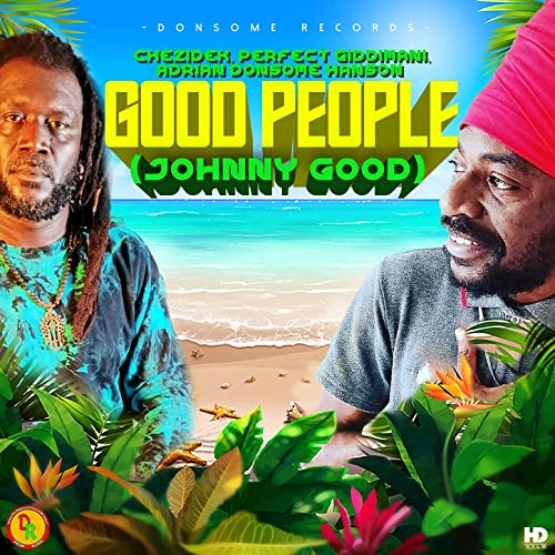 Chezidek & Perfect Giddimani - Good People