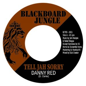 Danny Red - Tell Jah Sorry