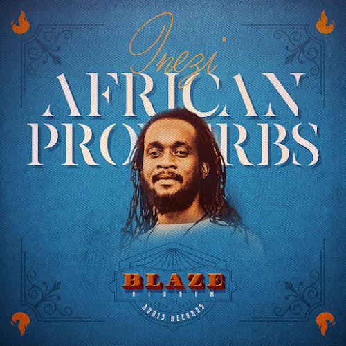 Inezi - African Proverbs