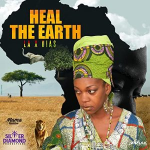 La X‑Dias - Heal the Earth