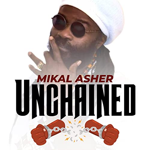 Mikal Asher - Unchained