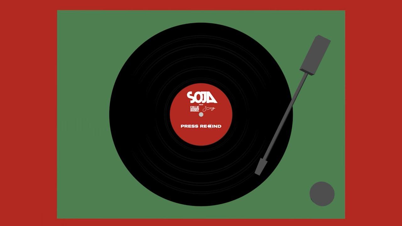 Lyrics: SOJA – Press Rewind (Feat. J Boog & Collie Buddz)