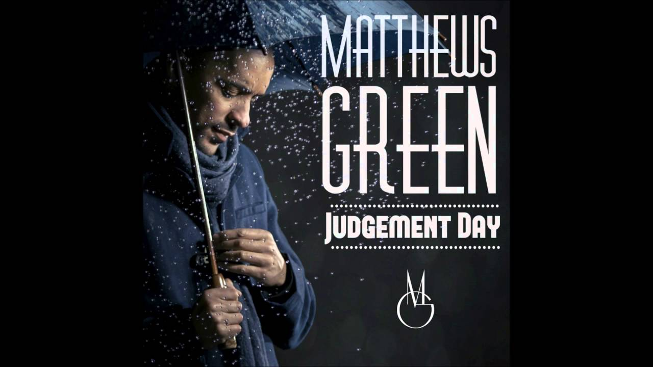 Audio: Judgement Day - Matthews Green - Like Water (feat. Governor Andy)