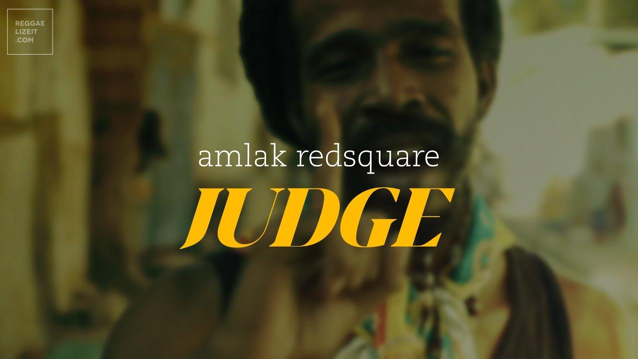 Video: Judge - Single - Amlak Redsquare