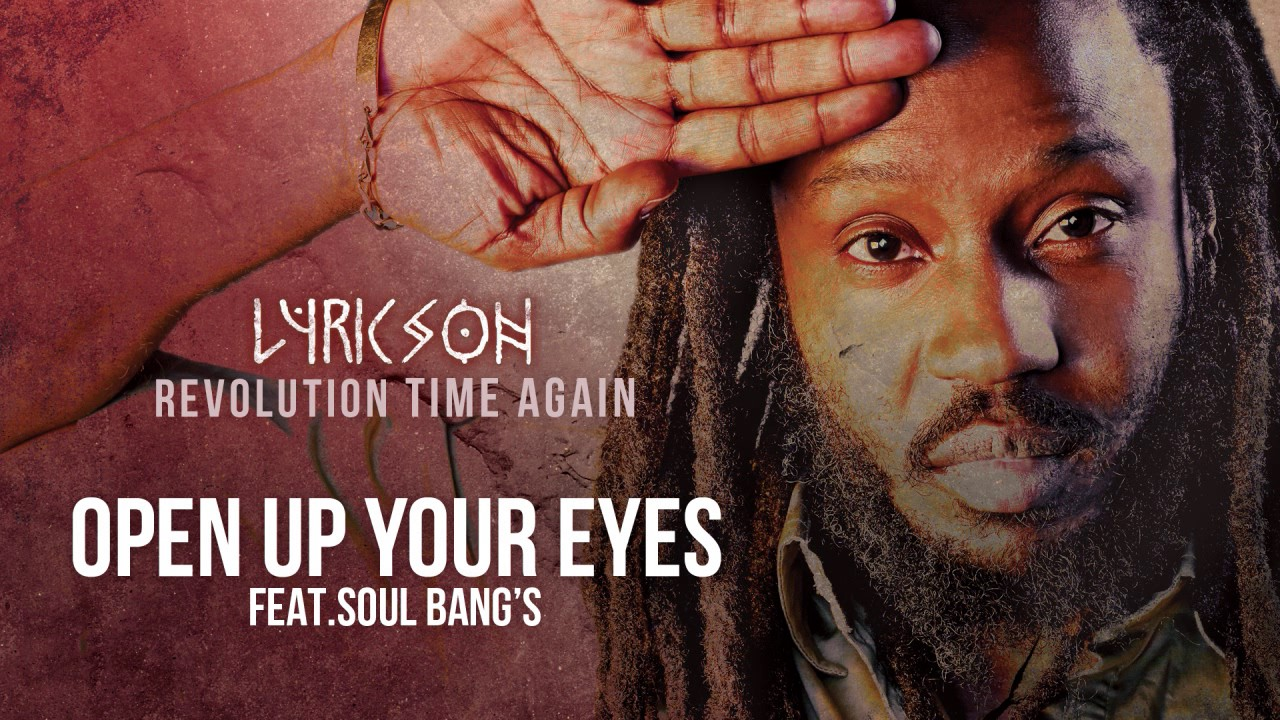 Lyricson and Soul Bang's - Open Up Your Eyes