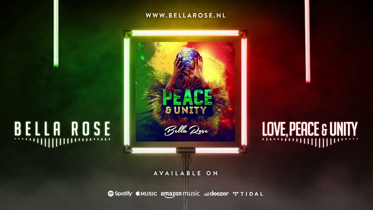 Audio: Bella Rose - Love, Peace & Unity