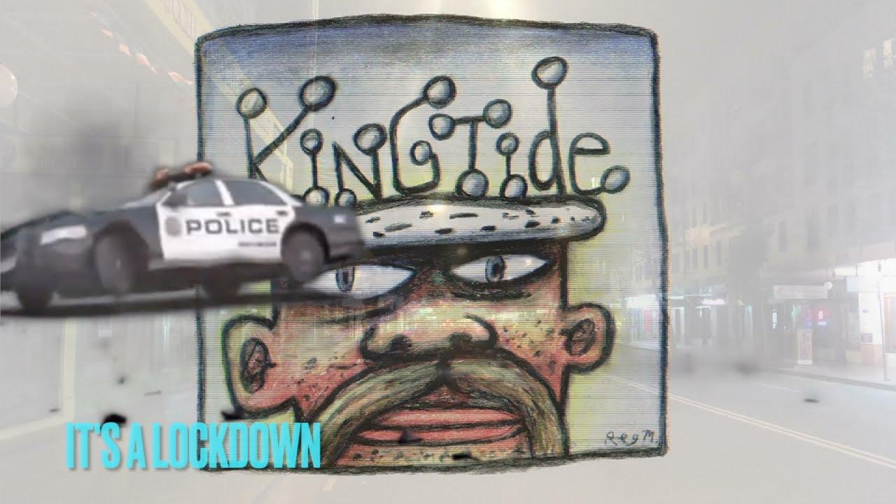 King Tide - It's A Lock Down