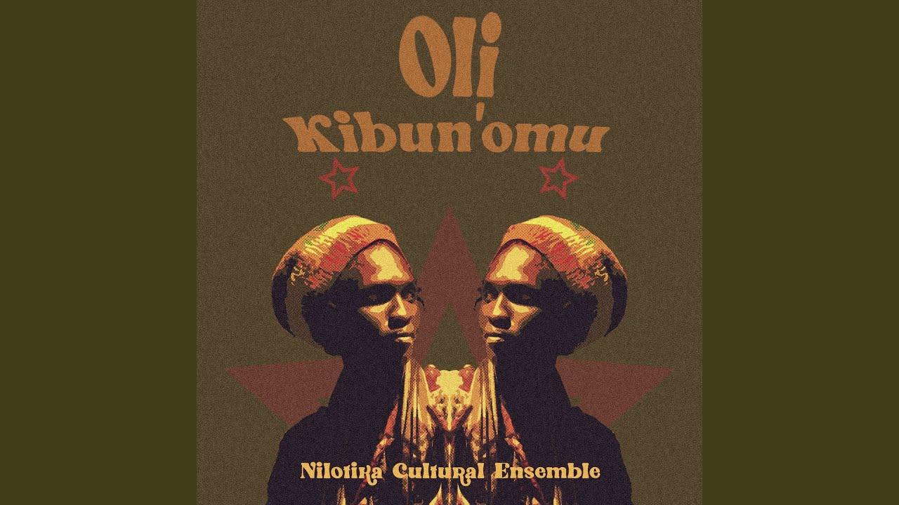 Audio: Oli Kibun'omu · Nilotika Cultural Ensemble