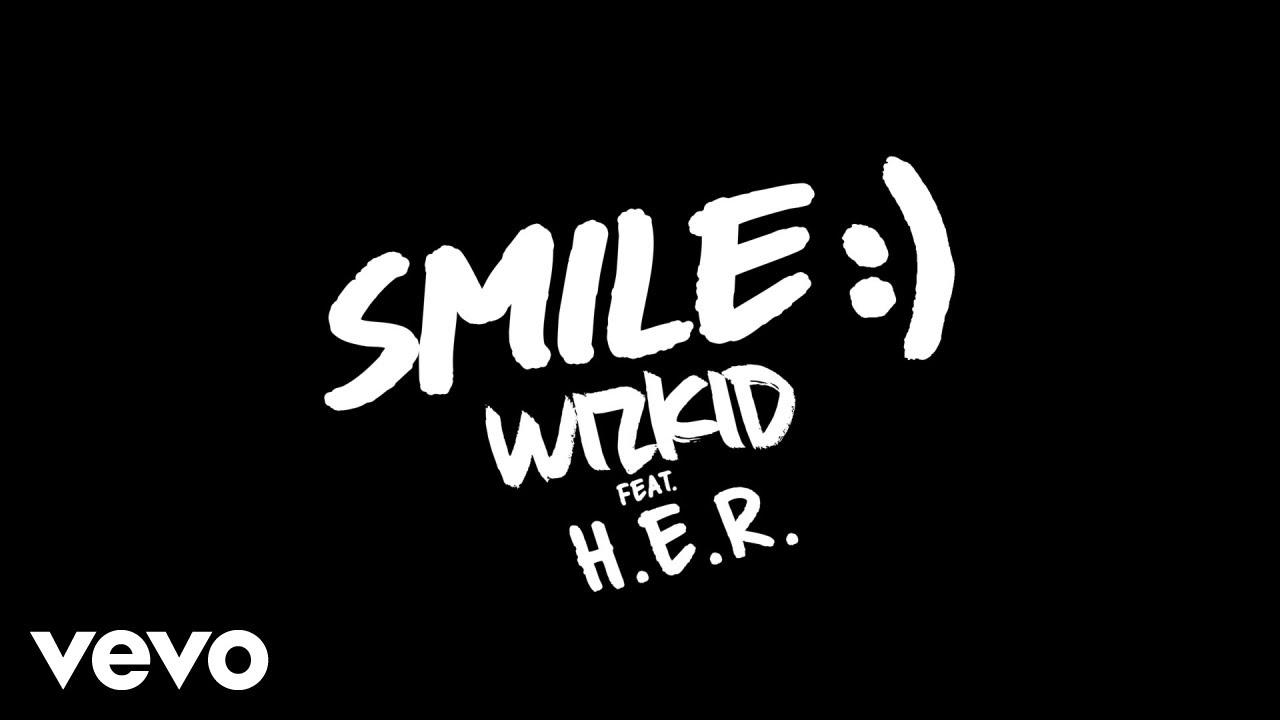 Audio: Wizkid featuring H.E.R - Smile