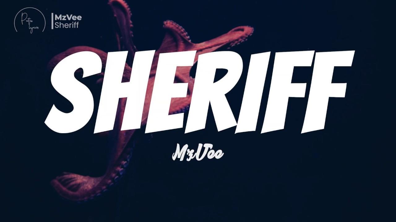 Video: Mzvee - Sheriff