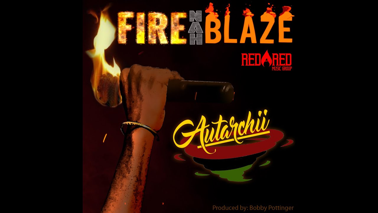 Audio: Autarchii - Fire Nah Blaze