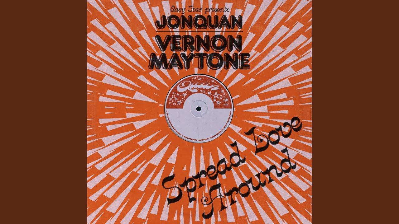 Audio: JonQuan & Vernon Maytone - Spread Love Around