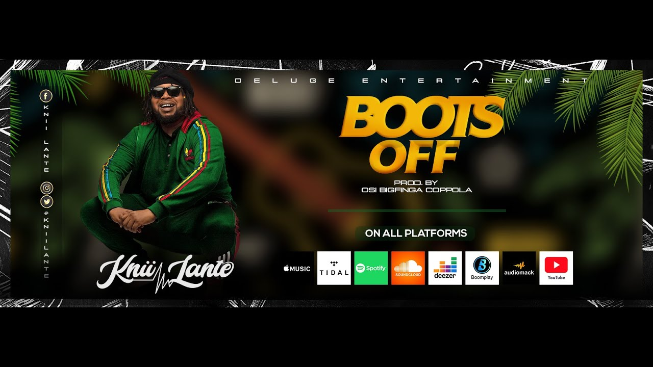 Audio: Knii Lante - Boots Off