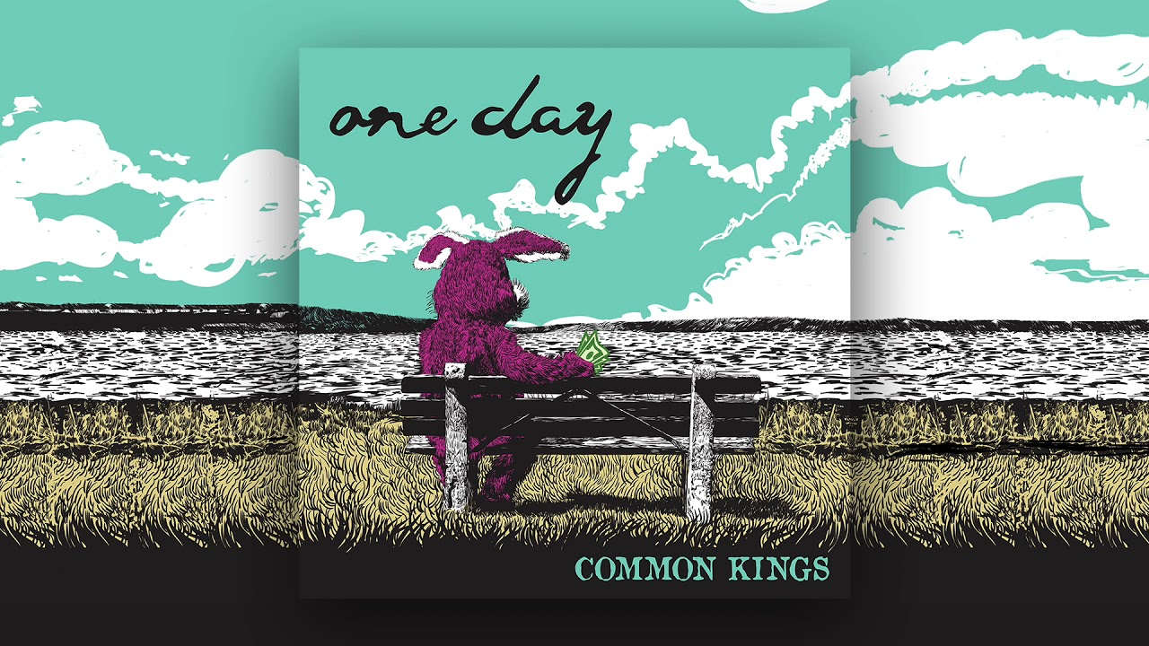 Audio: Common Kings - One Day
