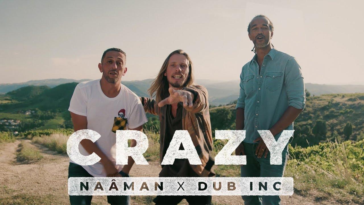 Video: Naâman Feat. Dub Inc - Crazy