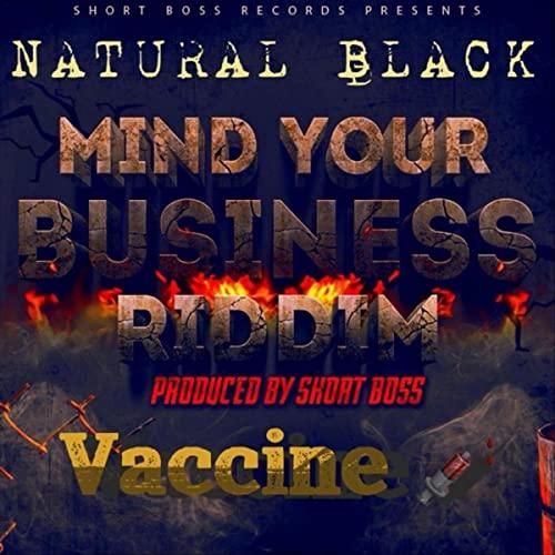 Natural Black - Vaccine