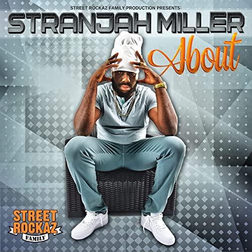 Stranjah Miller - About