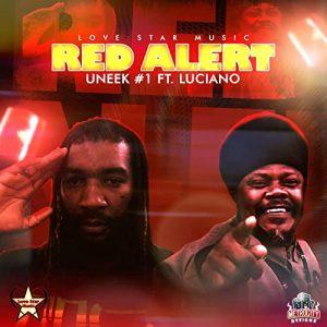 Uneek #1 & Luciano - Red Alert