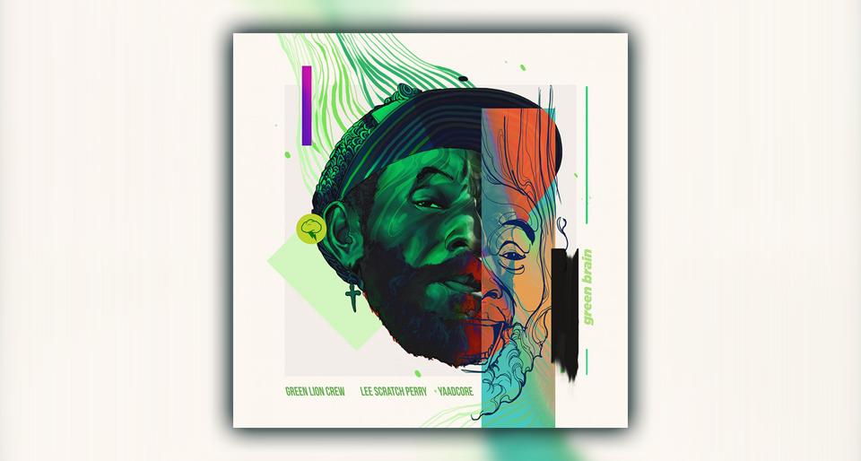"Audio: Green Lion Crew x Lee ""Scratch"" Perry x Yaadcore - Green Brain"
