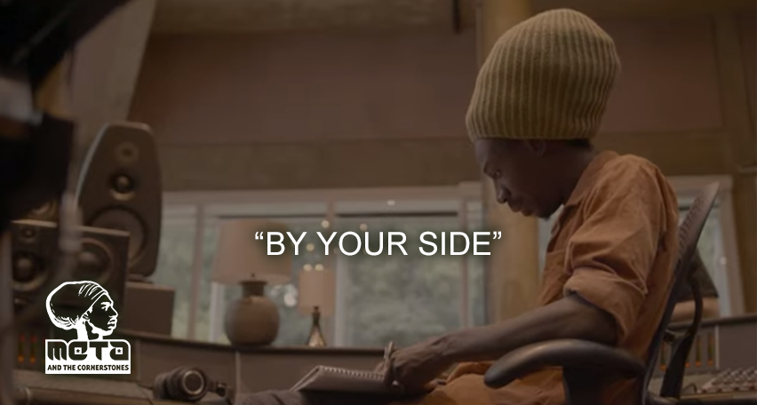 Video: Meta & The Cornerstones - By Your Side