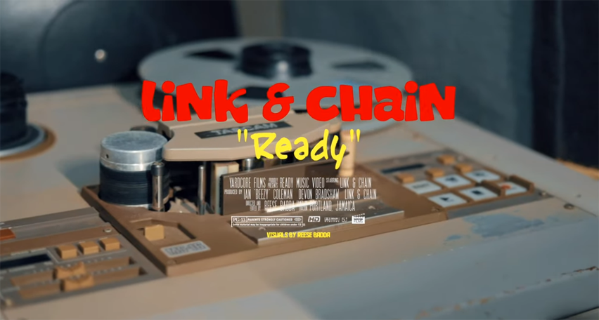 """Video: """"READY"""" come mek we live it up by Link&Chain"""